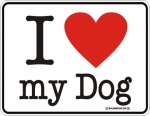 Aluminium Schild I Love my Dog